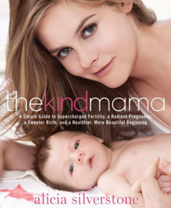 kind-mama-alicia-silverstone